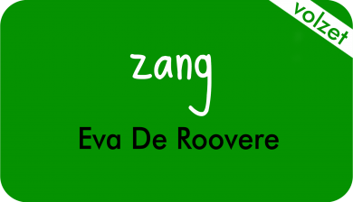 zang bij Eva De Roovere