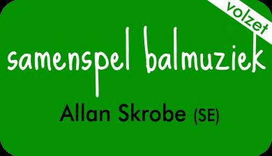 samenspel balmuziek bij Allan Skrobe