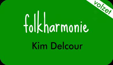 folkharmonie bij Kim Delcour