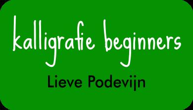 kalligrafie beginners bij Lieve Podevijn
