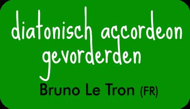 diatonisch accordeon gevorderden bij Bruno Le Tron